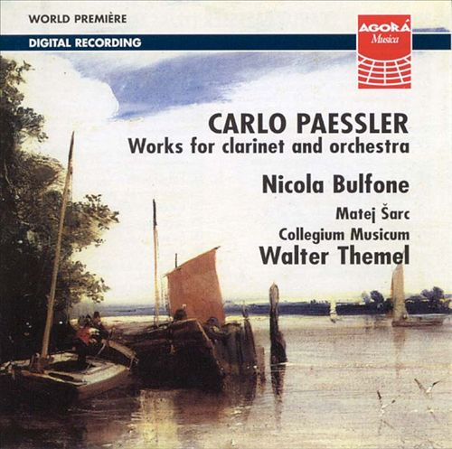 Carlo Paessler - Works for clarinet and orchestra